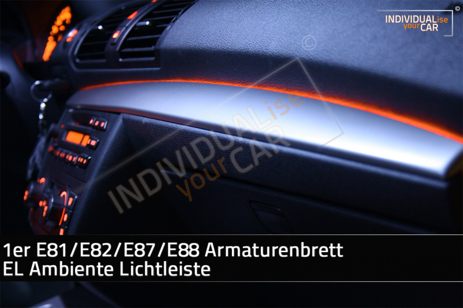 Individualiseyourcar Shop 1 Series E81 E82 E87 E88 Dashboard El Ambience Light Strip